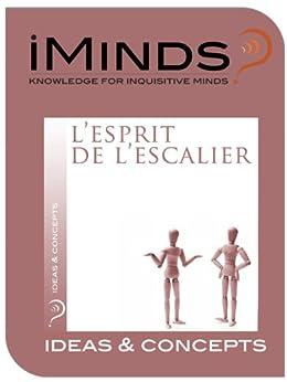 l esprit de l escalier ideas concepts kindle edition by iminds politics social sciences