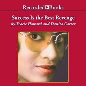 Success Is the Best Revenge Audiobook