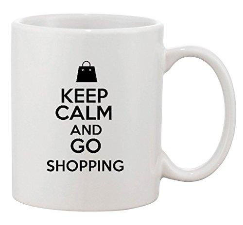Keep Calm And Go Shopping Bags Mall Funny Ceramic White Coffee 11 Oz Mug