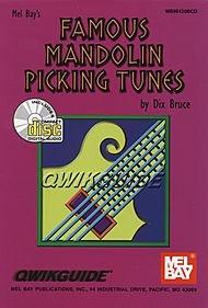 (Mel Bay Famous Mandolin Pickin' Tunes QWIKGUIDE (Book/CD) )