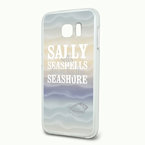 Sally Sells Seashells Down by the Seashore Slim Fit Hybrid Case Fits Samsung Galaxy S6 -