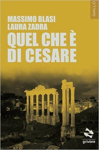 Quel che è di Cesare (Pesci rossi - goWare) (Italian Edition)