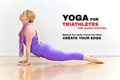 Yoga for Triathletes with Jennifer Alexander