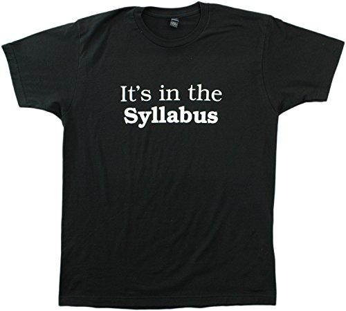 JTshirt.com-17867-It\'s in the Syllabus | Funny Teacher / Professor Unisex or Ladies\' T-shirt-B00U0MKE86-T Shirt Design
