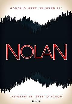 Nolan (Spanish Edition) by [Jerez El Selenita, Gonzalo]