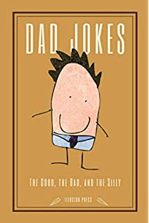 Dad Jokes: The very best of @DadSaysJokes: Amazon co uk: Dad Says