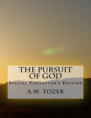 The Pursuit of God: Special Collector's Edition PDF
