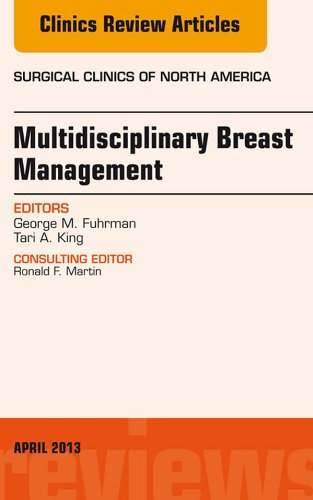 Download Surgeon's Role in Multidisciplinary Breast Management, An Issue of Surgical Clinics, (The Clinics: Surgery) Pdf