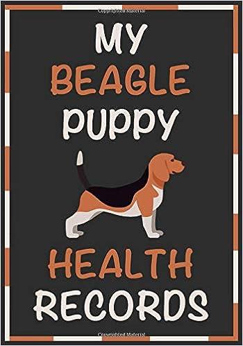Escrito por Pet Health Records: My Beagle Puppy Health Records ...