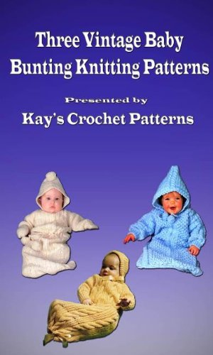 Three Vintage Knitting Baby Bunting Pattern Reproductions Kindle