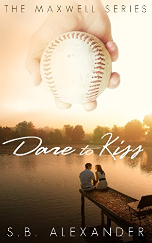 Dare To Kiss by S.B. Alexander ebook deal
