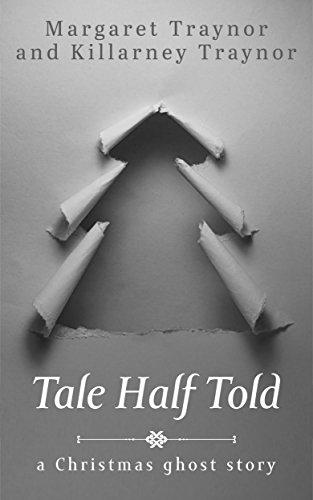 Tale Half Told by Killarney Traynor