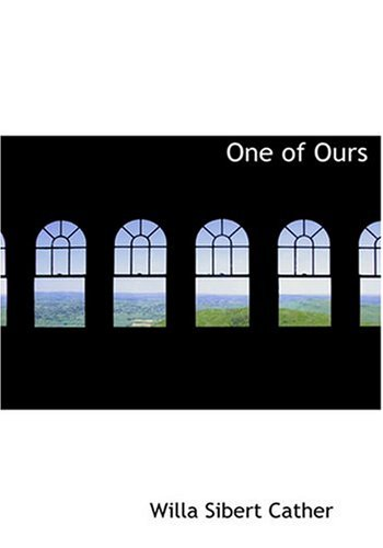 One of Ours (Large Print Edition) ebook