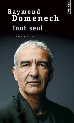 Tout Seul. Souvenirs (English and French Edition)