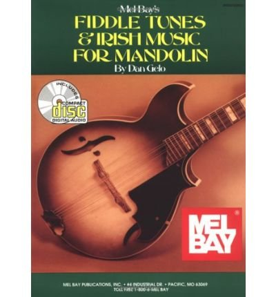 Fiddle Tunes & Irish Music for Mandolin: Sixty-Two Tunes and Instruction for the Intermediate and Advanced Player (Mixed media product) - Common