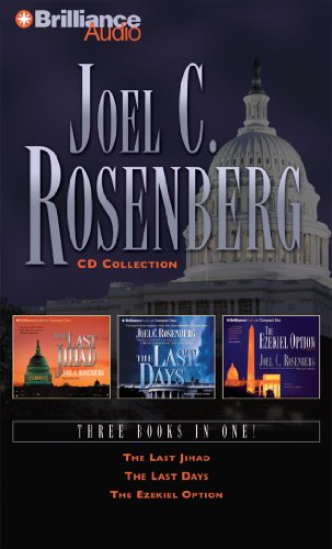 Joel C. Rosenberg CD Collection: The Last Jihad, The Last Days, and The Ezekiel Option