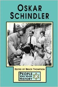 Book Oskar Schindler (People Who Made History) by Bruce Thompson (2002-01-23)