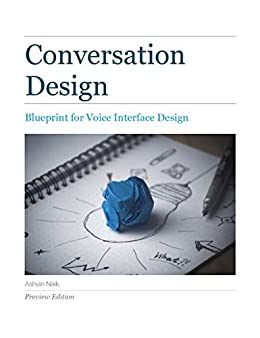 Conversation design a blueprint for voice interface design conversation design a blueprint for voice interface design by naik ashvin malvernweather Images