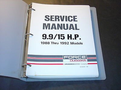 1988-1992 FORCE OUTBOARD 9.9 & 15 HP SERVICE MANUAL NEW IN BINDER ()
