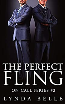 The Perfect Fling: (On Call Series #3) by [Belle, Lynda ]