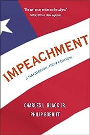 Impeachment: A Handbook, New Edition (English Edition)