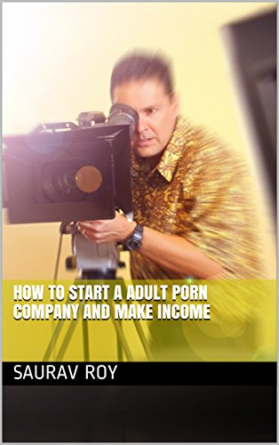 Remarkable how to start a porn company question