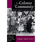 From Colonia to Community: The History of Puerto Ricans in New York City (Latinos in American Society & Culture)