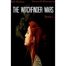 The Witchfinder Wars (The Witchfinders Wars Book 1)