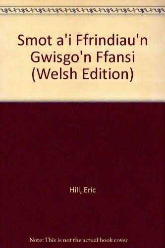 Welsh Childrens Costumes (Smot a'i Ffrindiau'n Gwisgo'n Ffansi (Welsh Edition))