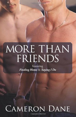 More Than Friends: featuring Finding Home & Saying I Do PDF