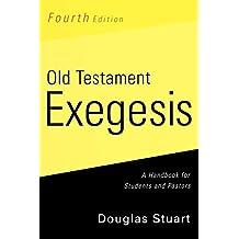Old Testament Exegesis, Fourth