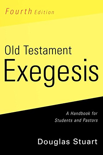 Old Testament Exegesis: A Handbook for Students and Pastors (Mall In Westminster)