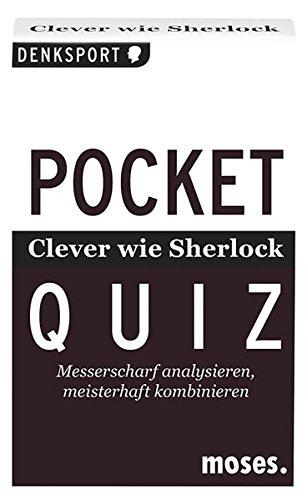 Pocket Quiz - Clever wie Sherlock: Messerscharf analysieren, meisterhaft kombinieren