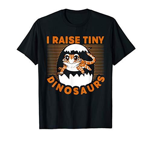 I Raise Tiny Dinosaurs Funny Bearded Dragon Lover Gift T-Shirt -