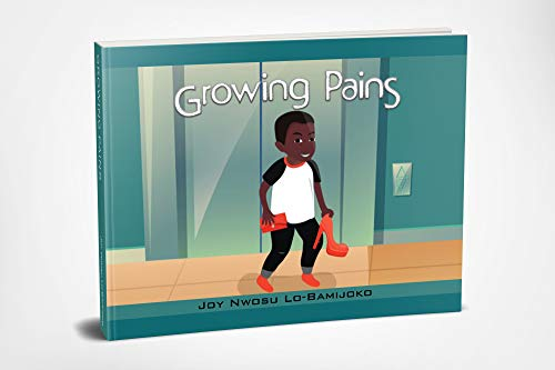 Growing Pains by [Lo-Bamijoko, Joy]