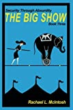 The Big Show (Security Through Absurdity) (Volume 3)