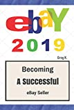 ebay: How to Sell on eBay and Make Money for Beginners (2019 Update)