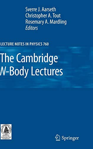 The Cambridge N-Body Lectures (Lecture Notes in Physics)