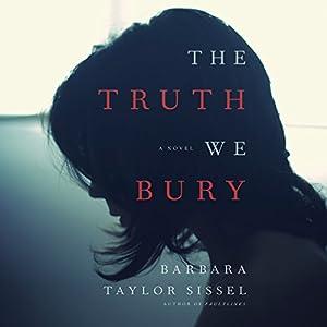The Truth We Bury Audiobook