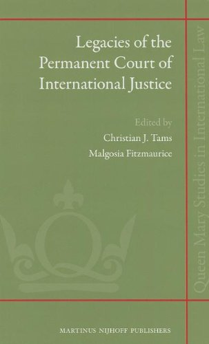 Legacies of the Permanent Court of International Justice (Queen Mary Studies in International Law)