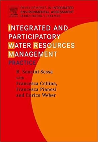 Integrated and Participatory Water Resources Management - Practice, Volume 1b (Developments in Integrated Environmental Assessment)