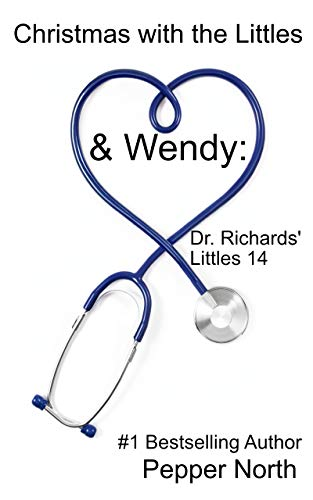 (Christmas with the Littles & Wendy:  Dr. Richards Littles 14: Dr. Richards' Littles)