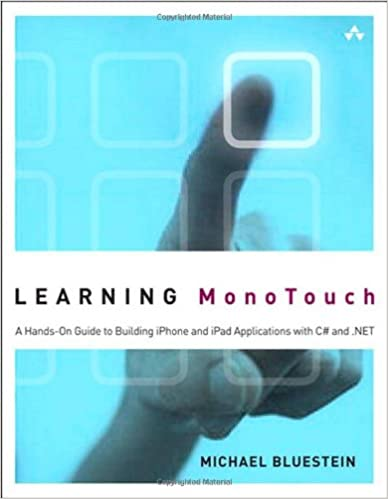 Learning MonoTouch: A Hands-On Guide to Building iOS