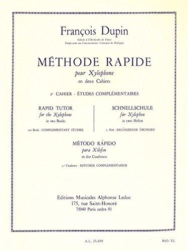 Franois Dupin: Methode Rapide pour Xylophone Vol.2 (Percussion Solo) (Allemand) Partition – 9 novembre 2005 Franois (Com Dupin Alphonse Leduc B000ZGBP0S Musique