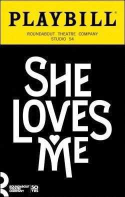 Retro Cover Playbill from She Loves Me at Studio 54 starring Laura Benanti Zachary Levi Jane Krakowski Gavin Creel Book by Joe Masteroff Music by Jerry Bock Lyrics by Sheldon Harnick