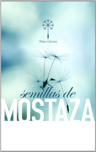 Semillas de mostaza (Spanish Edition)