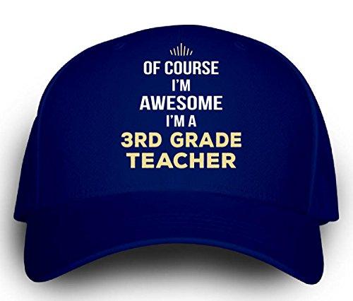 Teacher Trucker Hat (Of Course I'm Awesome I'm A 3rd Grade Teacher -)