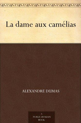 la-dame-aux-camelias-french-edition
