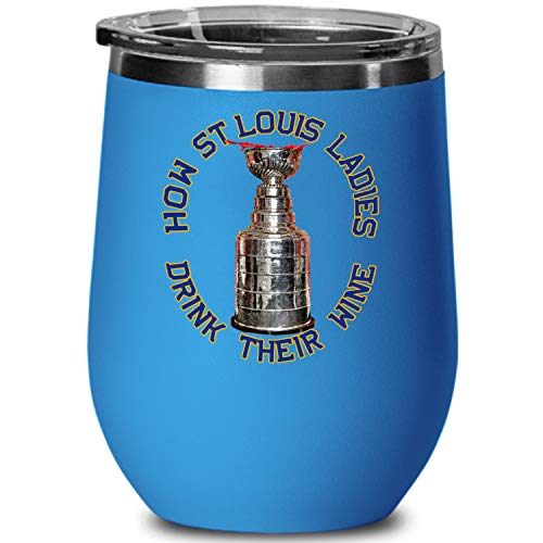 Blues Hockey Fans Wine Tumbler | How St Louis Ladies Drink Their Wine | Vacuum Insulated Stemless Wine Glass Keeps Favorite Drinks Cold | Champion Cup for Summer Camping Cruising Poolside (BLUE)