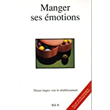 Manger ses emotions